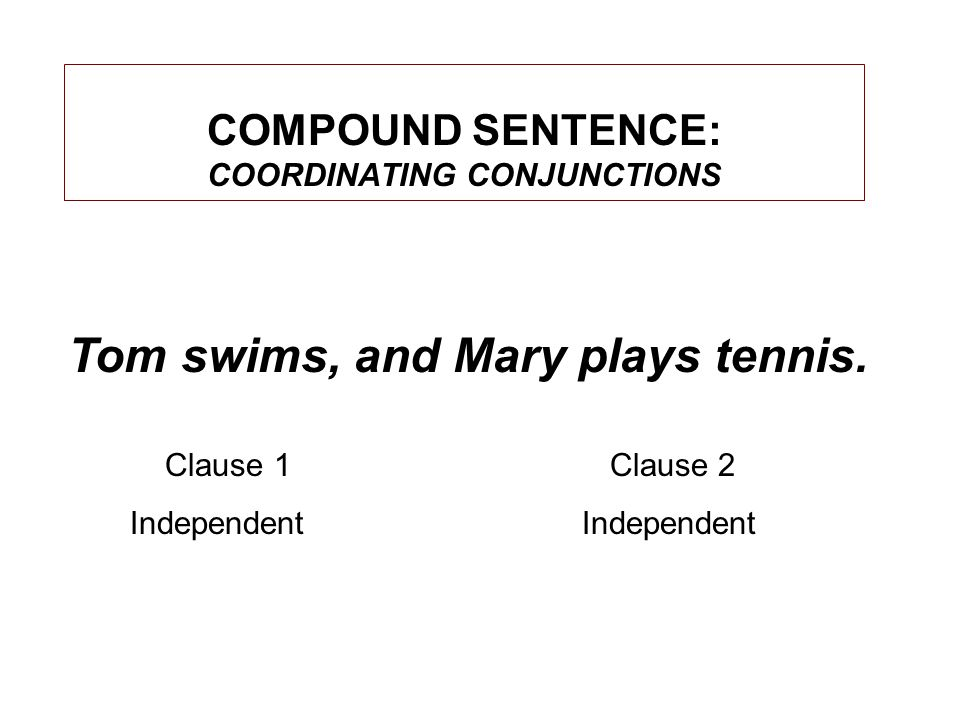 Tom swims, and Mary plays tennis.