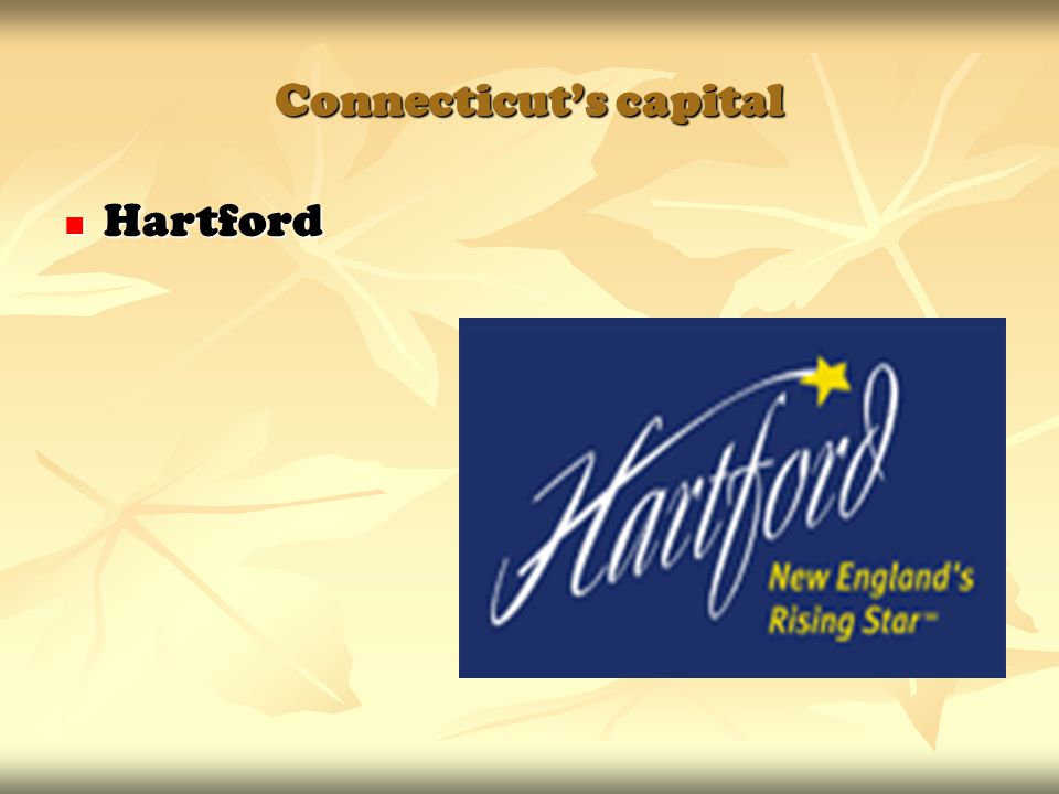 Connecticut's capital Hartford Hartford