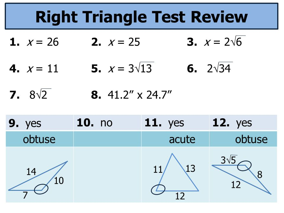 Right Triangle Test Review 1. x = 262. x = 253. x = 2  6 4.