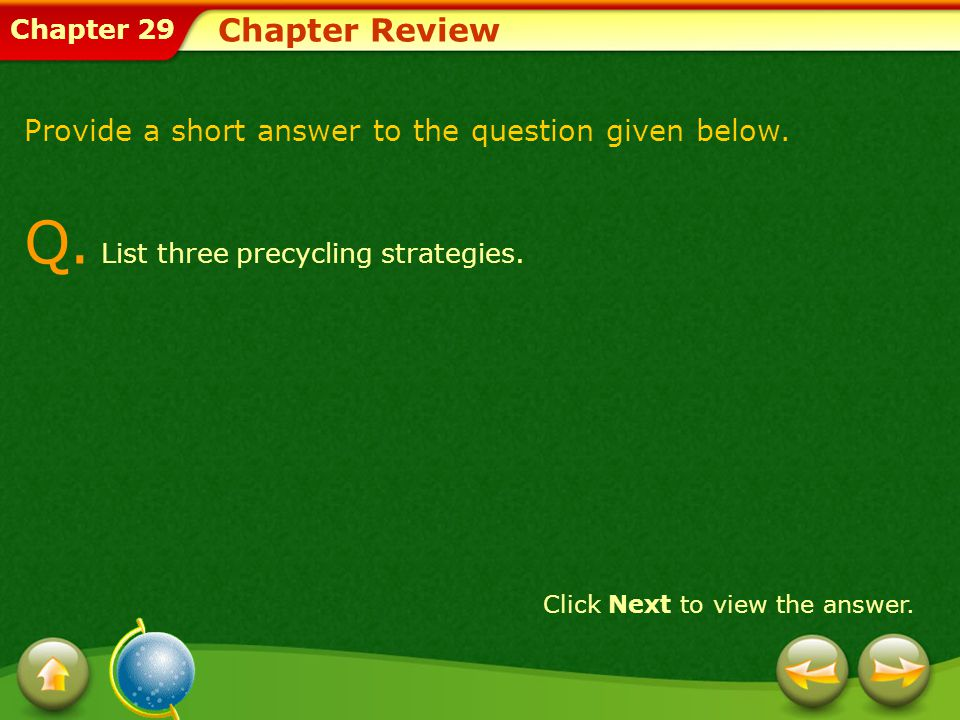 Chapter 29 Chapter Review Provide a short answer to the question given below.