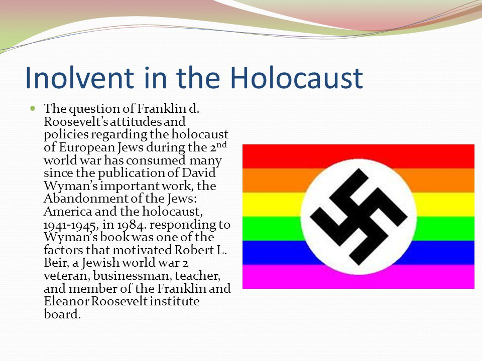 Inolvent in the Holocaust The question of Franklin d.