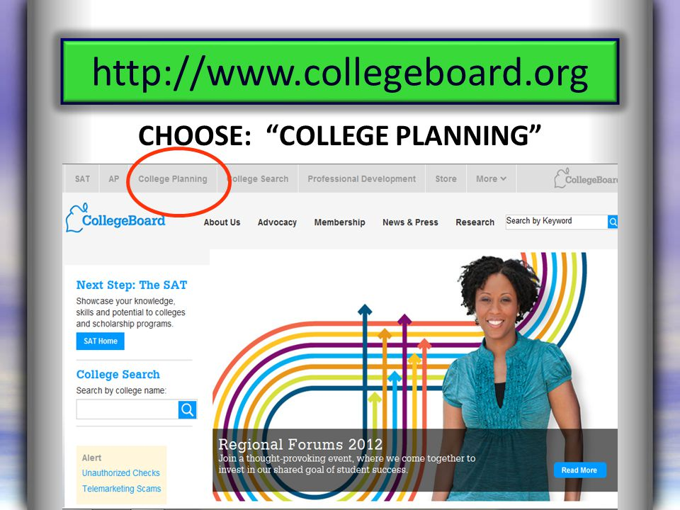 http://www.collegeboard.org CHOOSE: COLLEGE PLANNING