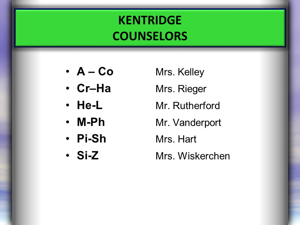 A – Co Mrs. Kelley Cr–Ha Mrs. Rieger He-L Mr. Rutherford M-Ph Mr.