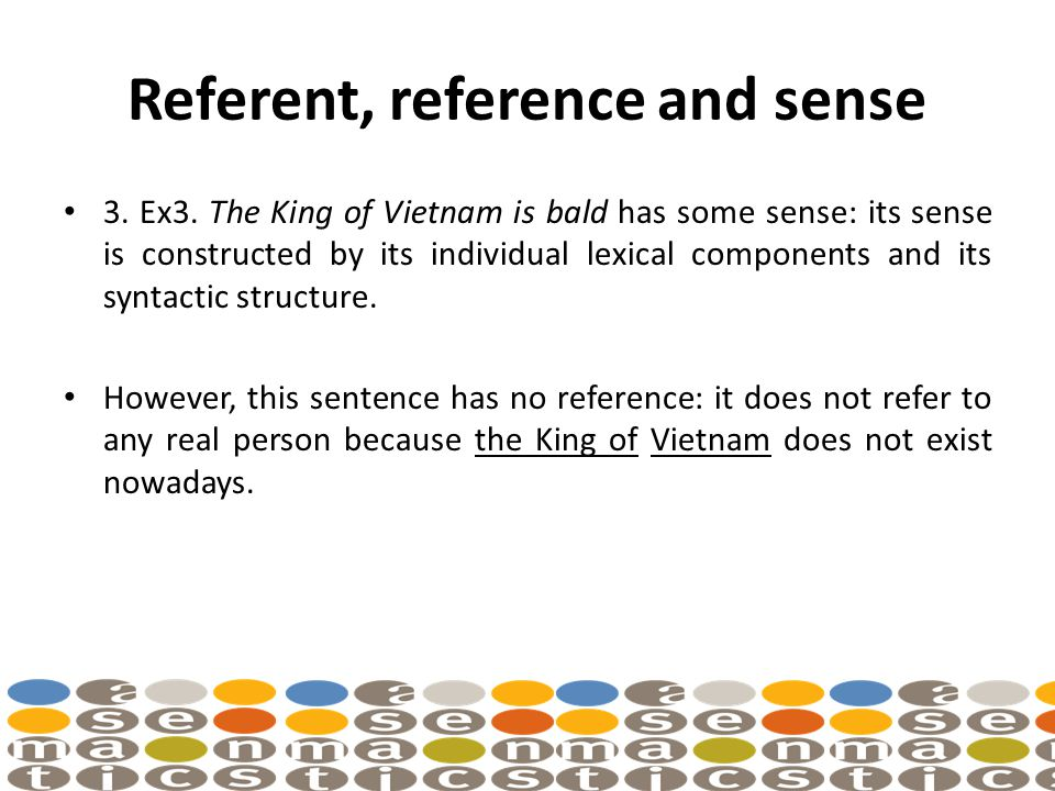 Referent, reference and sense 3. Ex3.