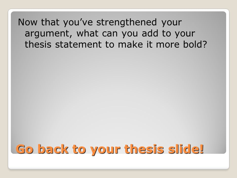 Go back to your thesis slide.