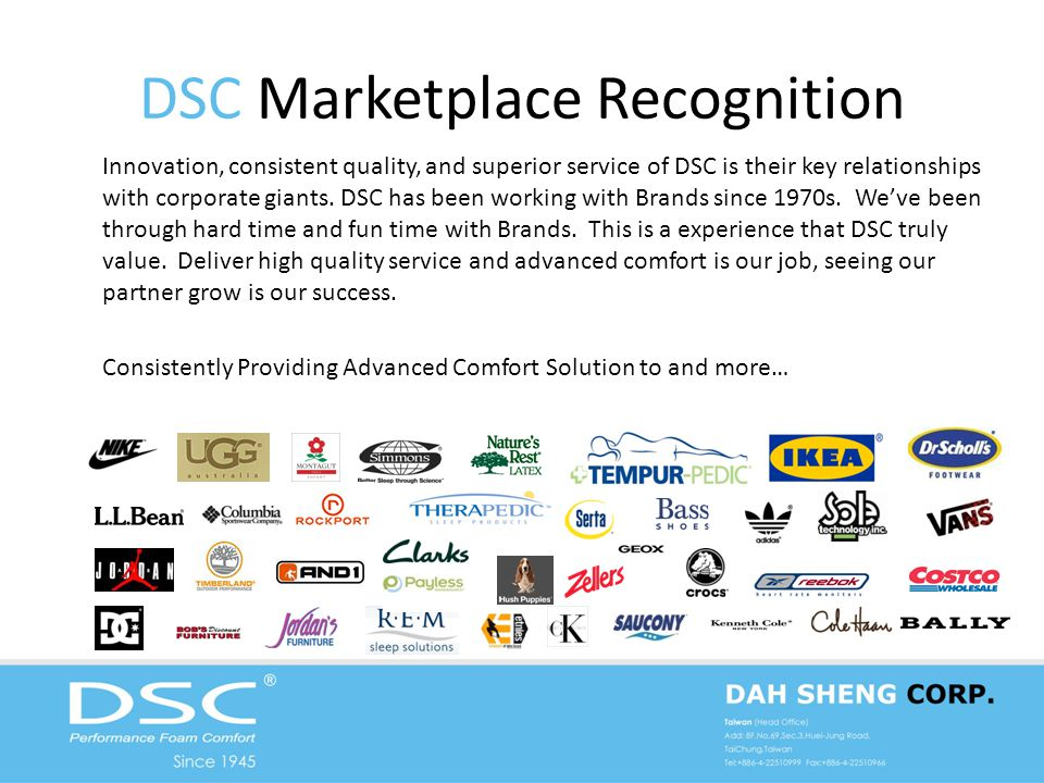DSC Marketplace Recognition Innovation, consistent quality, and superior service of DSC is their key relationships with corporate giants.