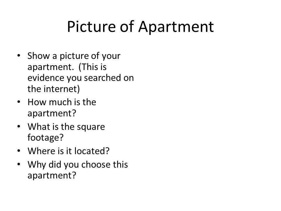 Picture of Apartment Show a picture of your apartment.