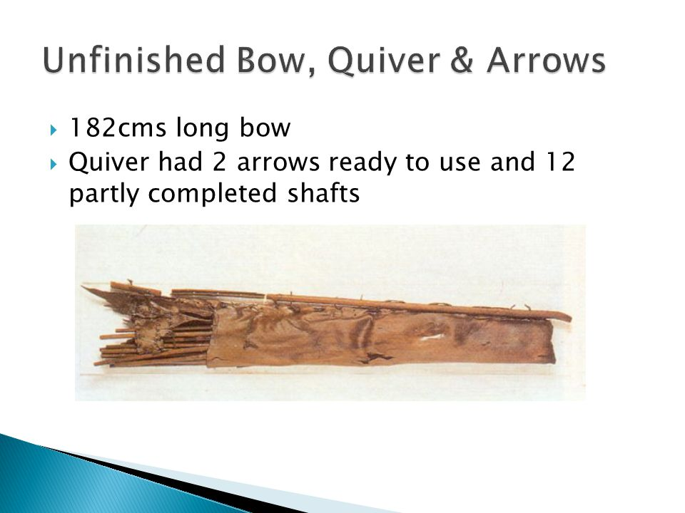  182cms long bow  Quiver had 2 arrows ready to use and 12 partly completed shafts