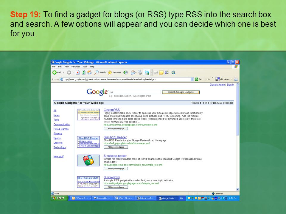 Step 19: To find a gadget for blogs (or RSS) type RSS into the search box and search.