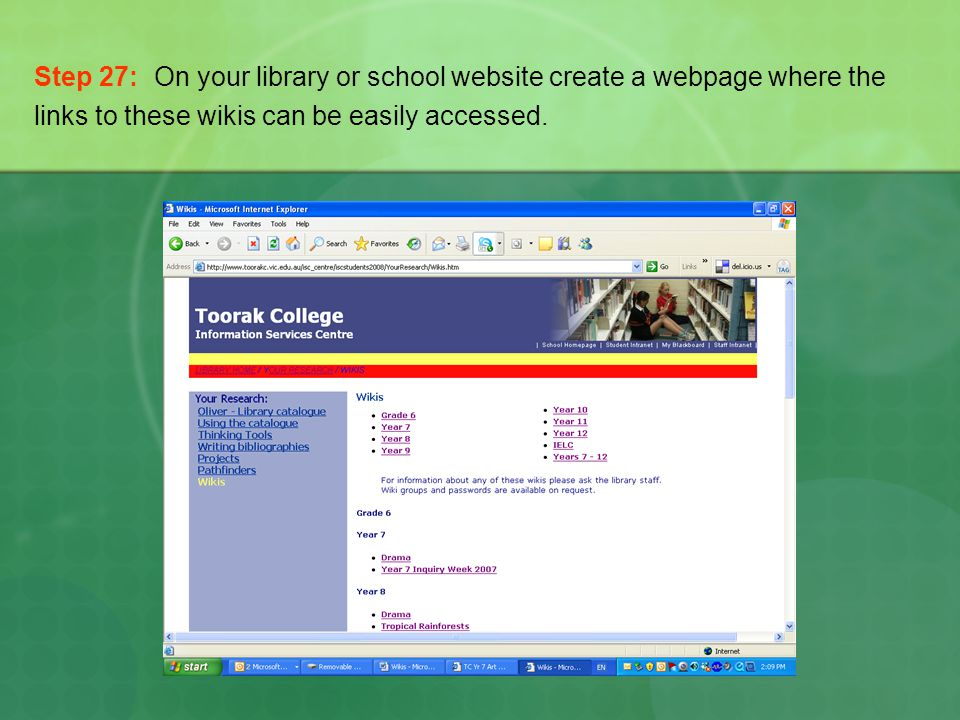 Step 27: On your library or school website create a webpage where the links to these wikis can be easily accessed.