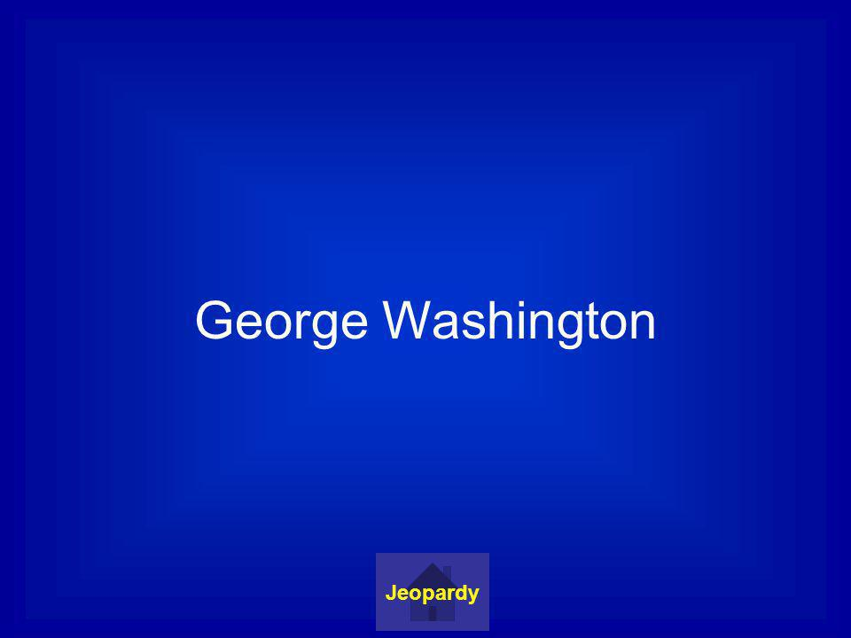George Washington Jeopardy