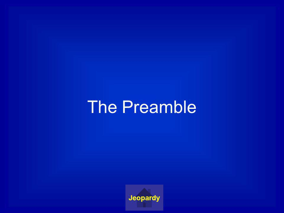 The Preamble Jeopardy