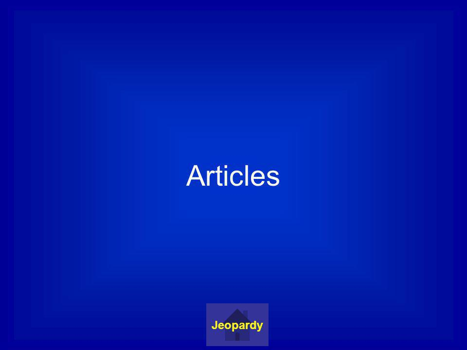 Articles Jeopardy