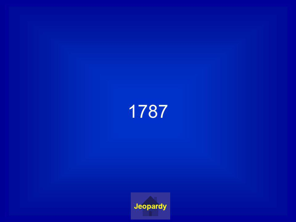 1787 Jeopardy