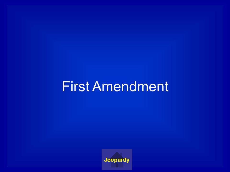 First Amendment Jeopardy