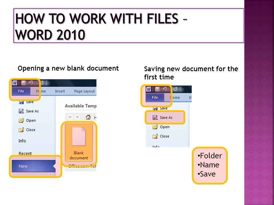 Opening a new blank document Saving new document for the first time Folder Name Save