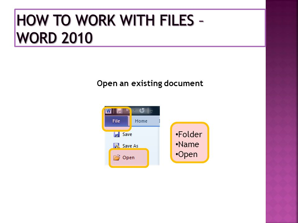 Open an existing document Folder Name Open
