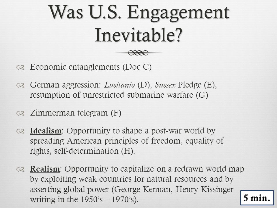 Was U.S. Engagement Inevitable.