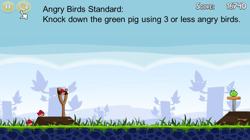Angry Birds Standard: Knock down the green pig using 3 or less angry birds.
