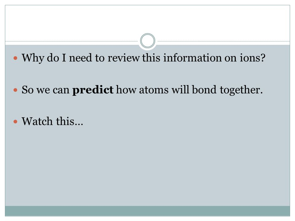 But why. Key Point #3: For atoms in groups 1, 2 and 13, it is easier to lose electrons.