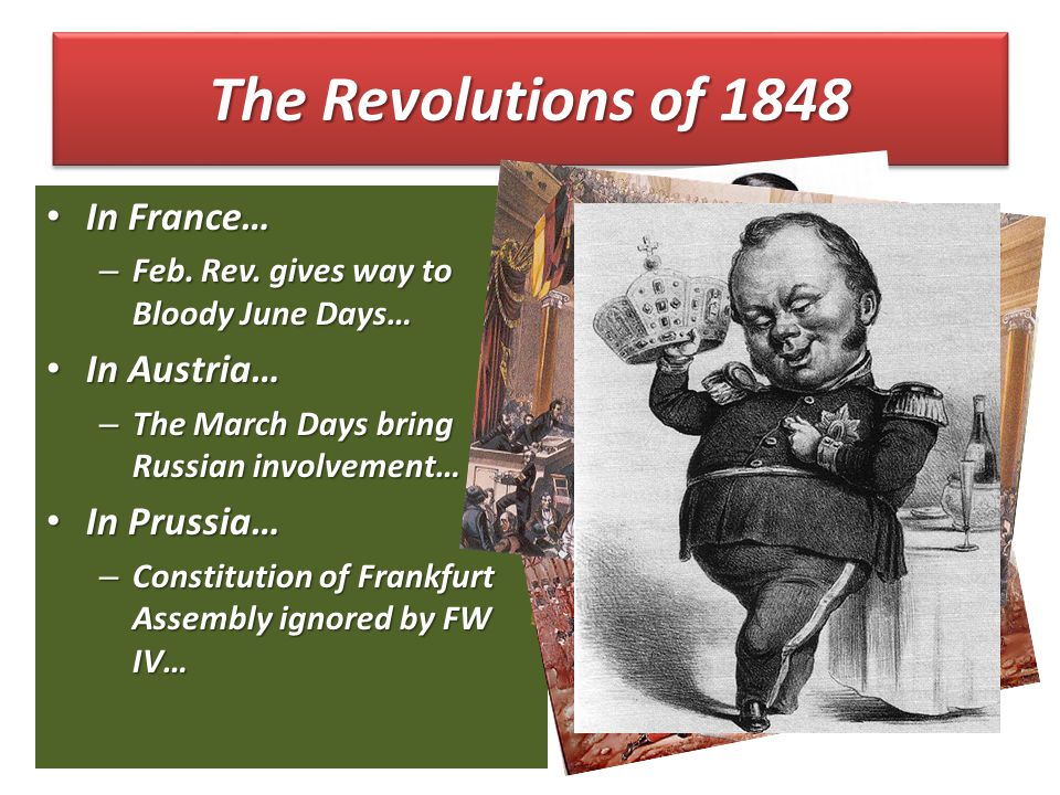 The Revolutions of 1848 In France… In France… – Feb.