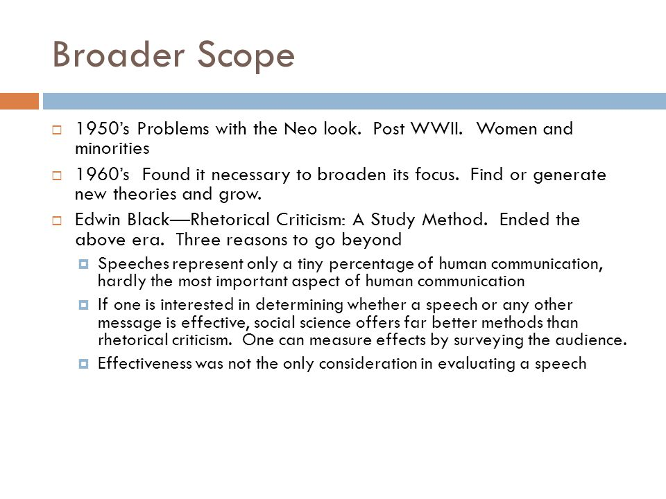 Broader Scope  1950's Problems with the Neo look.