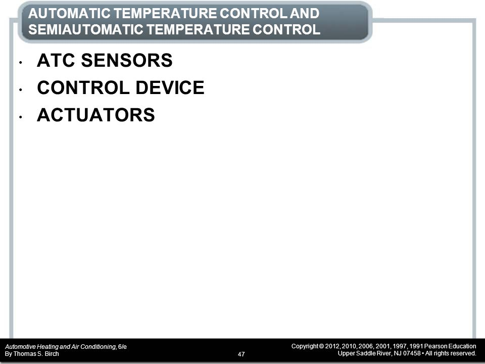 Automotive Heating and Air Conditioning, 6/e By Thomas S.