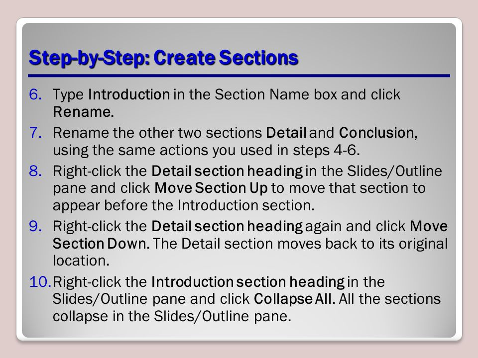 Step-by-Step: Create Sections 6.Type Introduction in the Section Name box and click Rename.