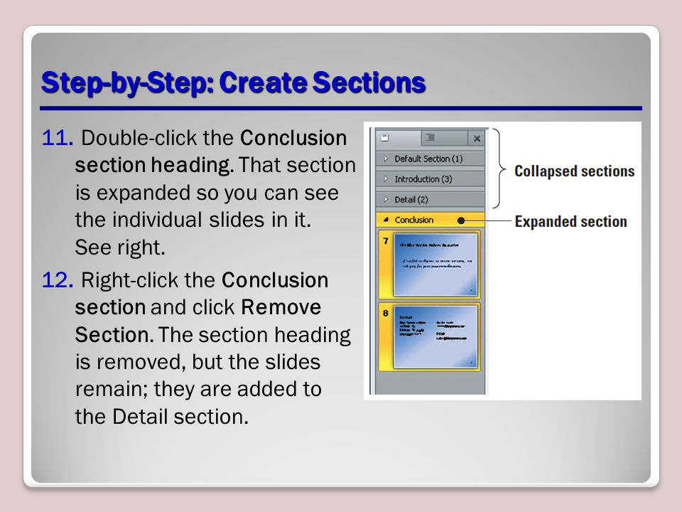 Step-by-Step: Create Sections 11. Double-click the Conclusion section heading.