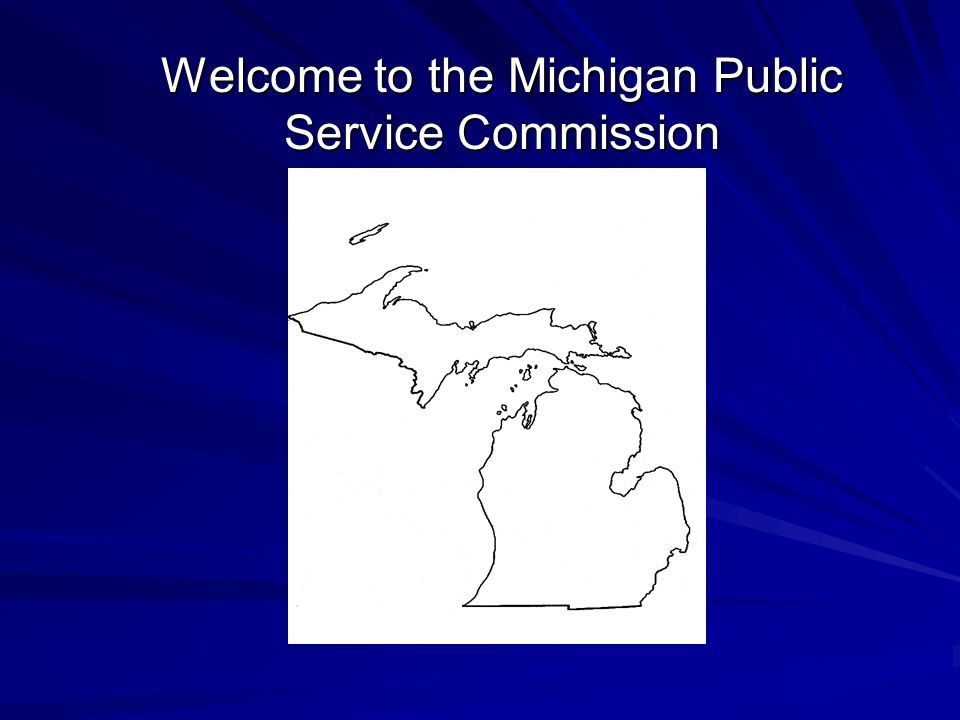 Welcome to the Michigan Public Service Commission