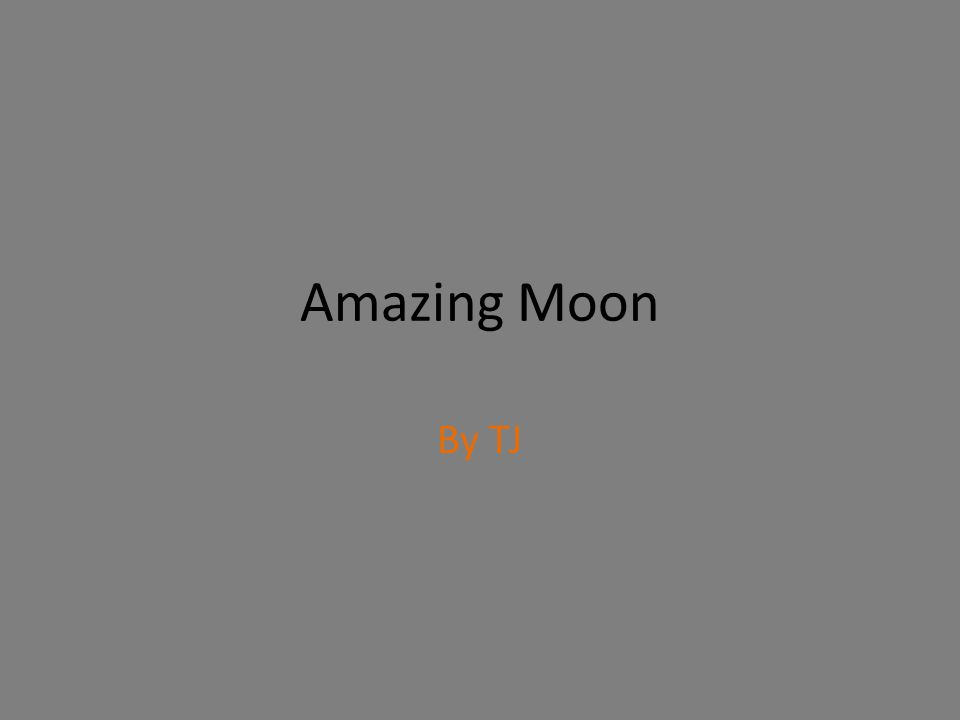 Amazing Moon By TJ