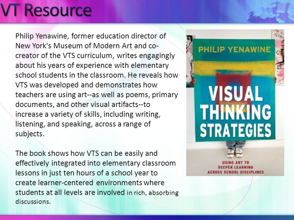 Philip Yenawine, former education director of New York s Museum of Modern Art and co- creator of the VTS curriculum, writes engagingly about his years of experience with elementary school students in the classroom.