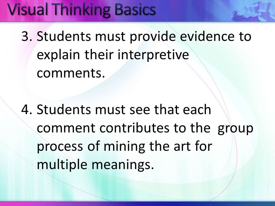 3.Students must provide evidence to explain their interpretive comments.