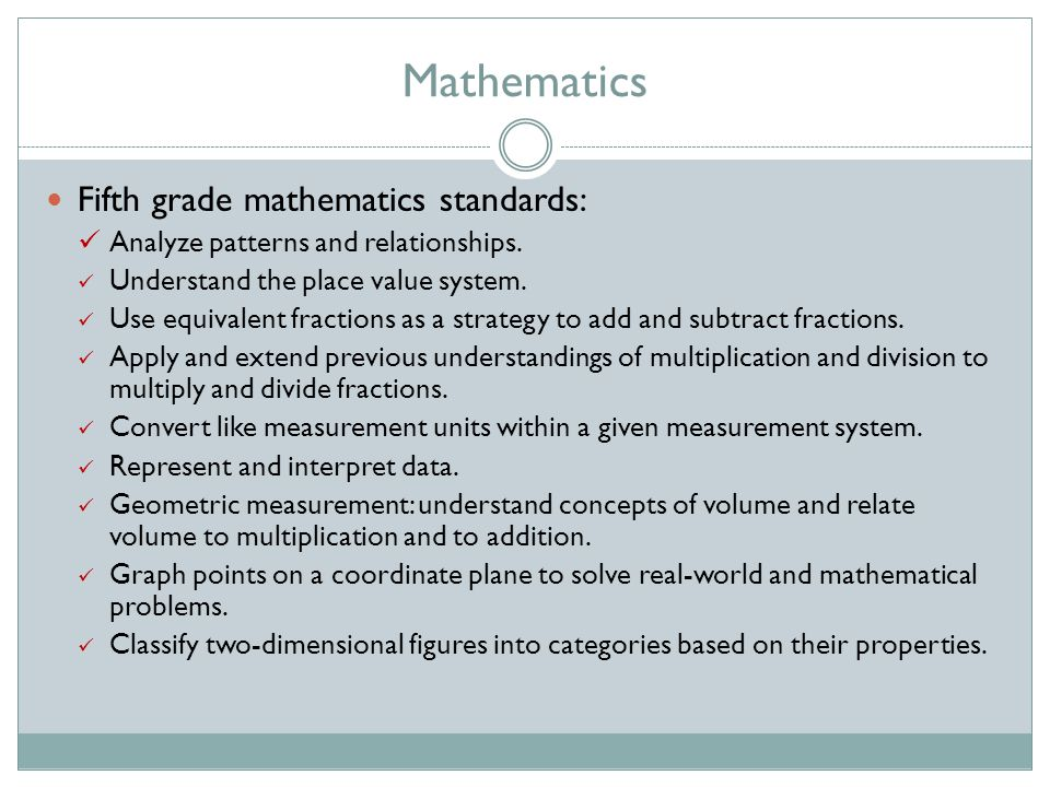 Mathematics Fifth grade mathematics standards: Analyze patterns and relationships.