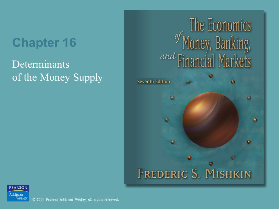Chapter 16 Determinants of the Money Supply