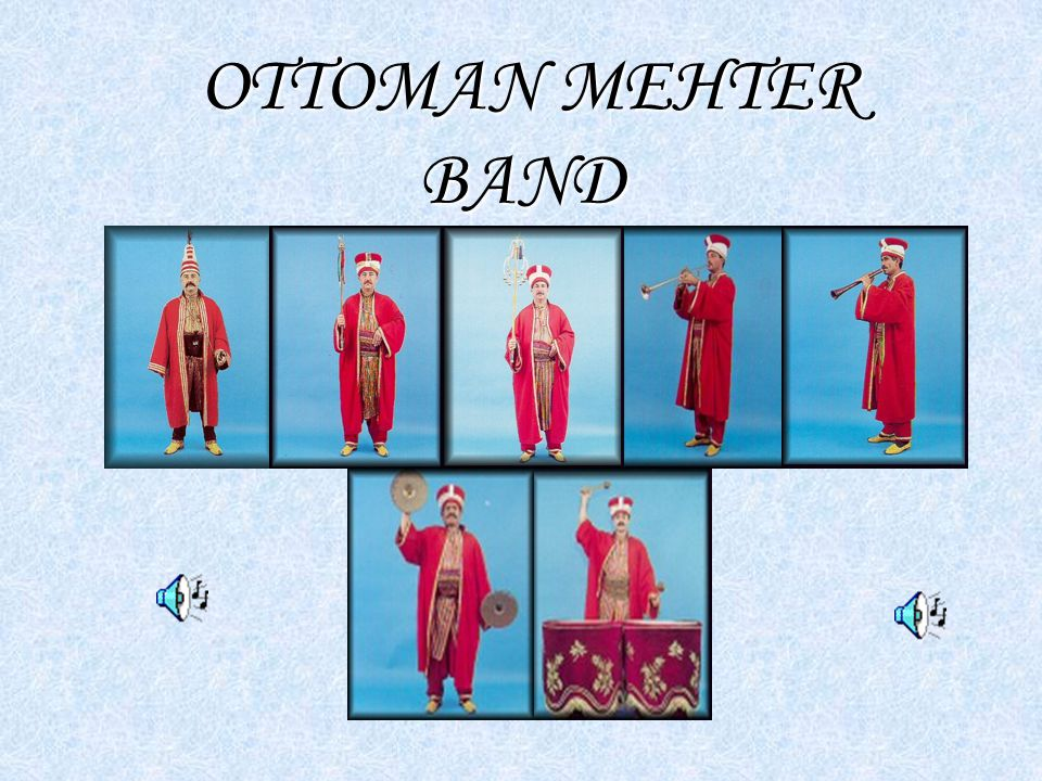 OTTOMAN MEHTER BAND