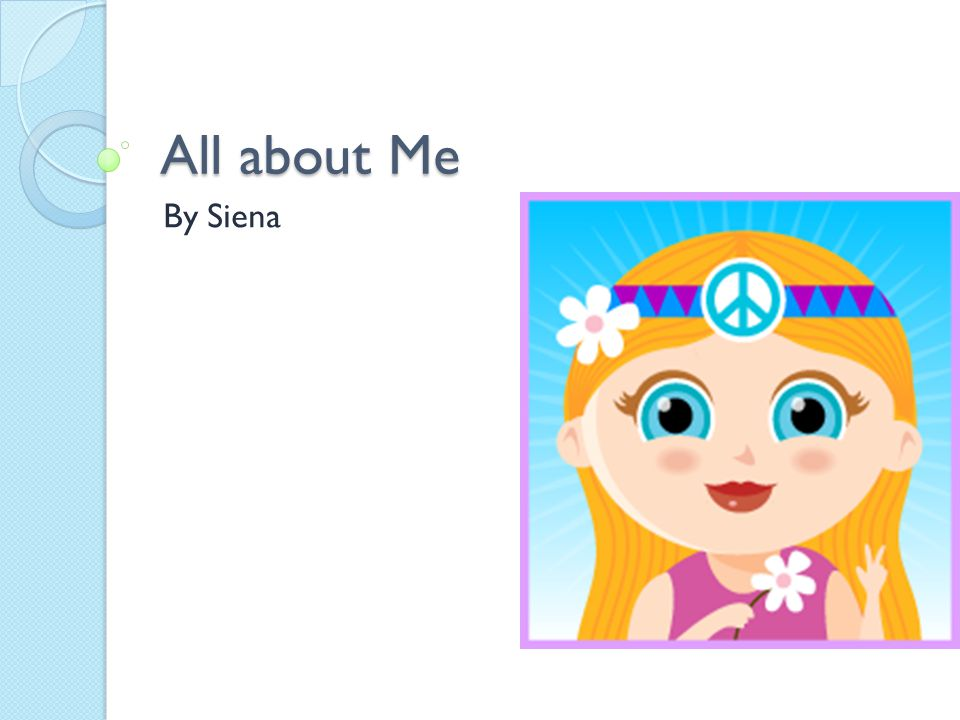 All about Me By Siena