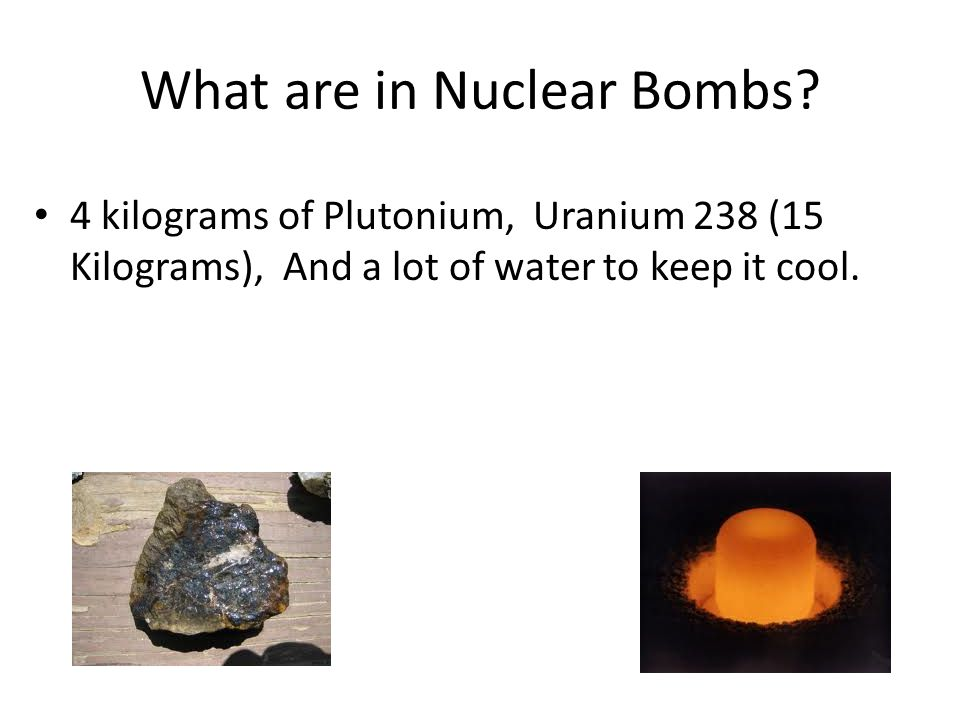 What are in Nuclear Bombs.