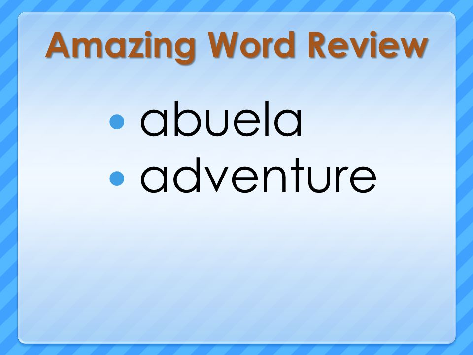 Amazing Word Review abuela adventure