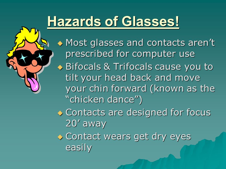 Hazards of Glasses.