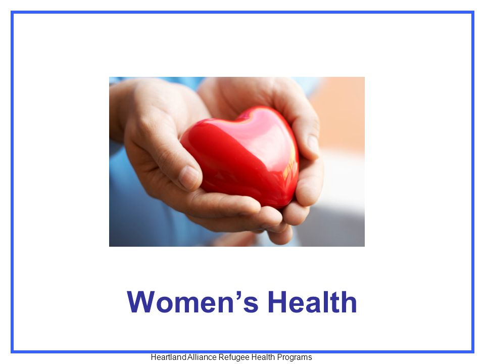 Women's Health Heartland Alliance Refugee Health Programs