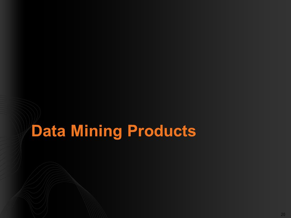 20 Data Mining Products