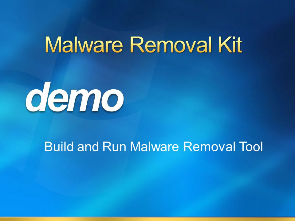 Build and Run Malware Removal Tool