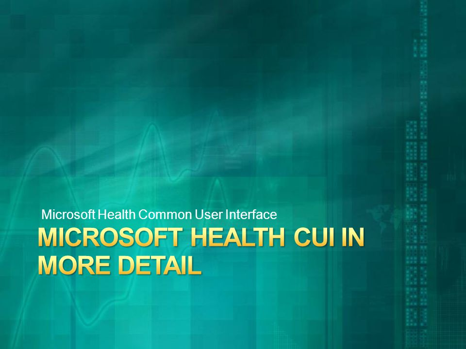Microsoft Health Common User Interface