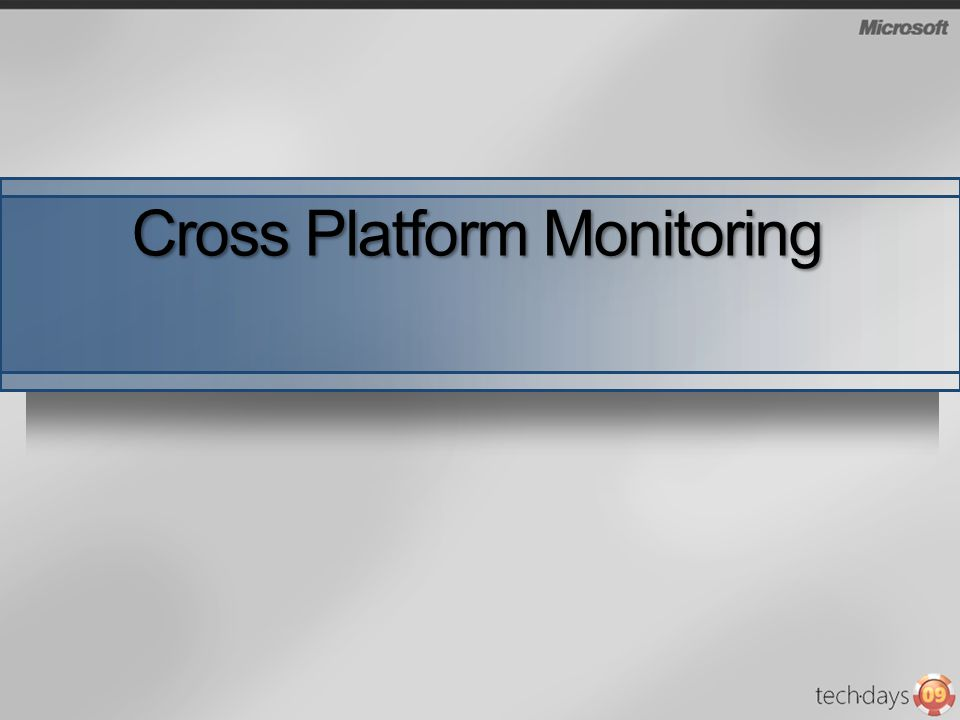 Cross Platform Monitoring