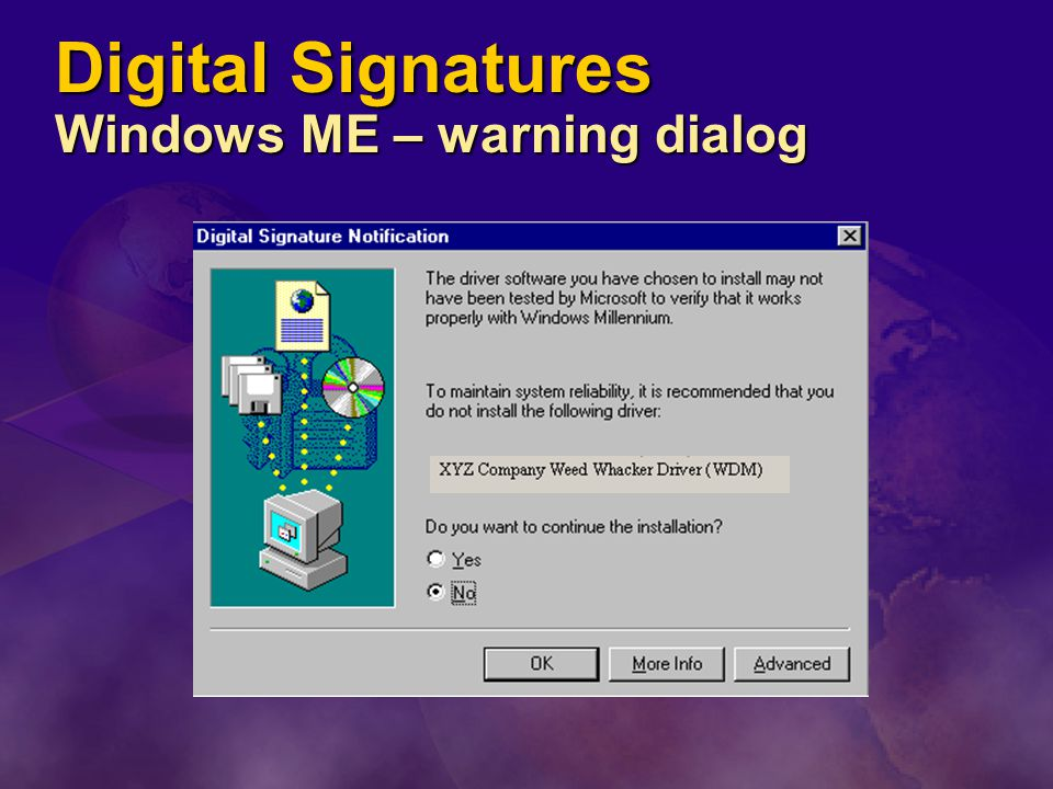 Digital Signatures Windows ME – warning dialog