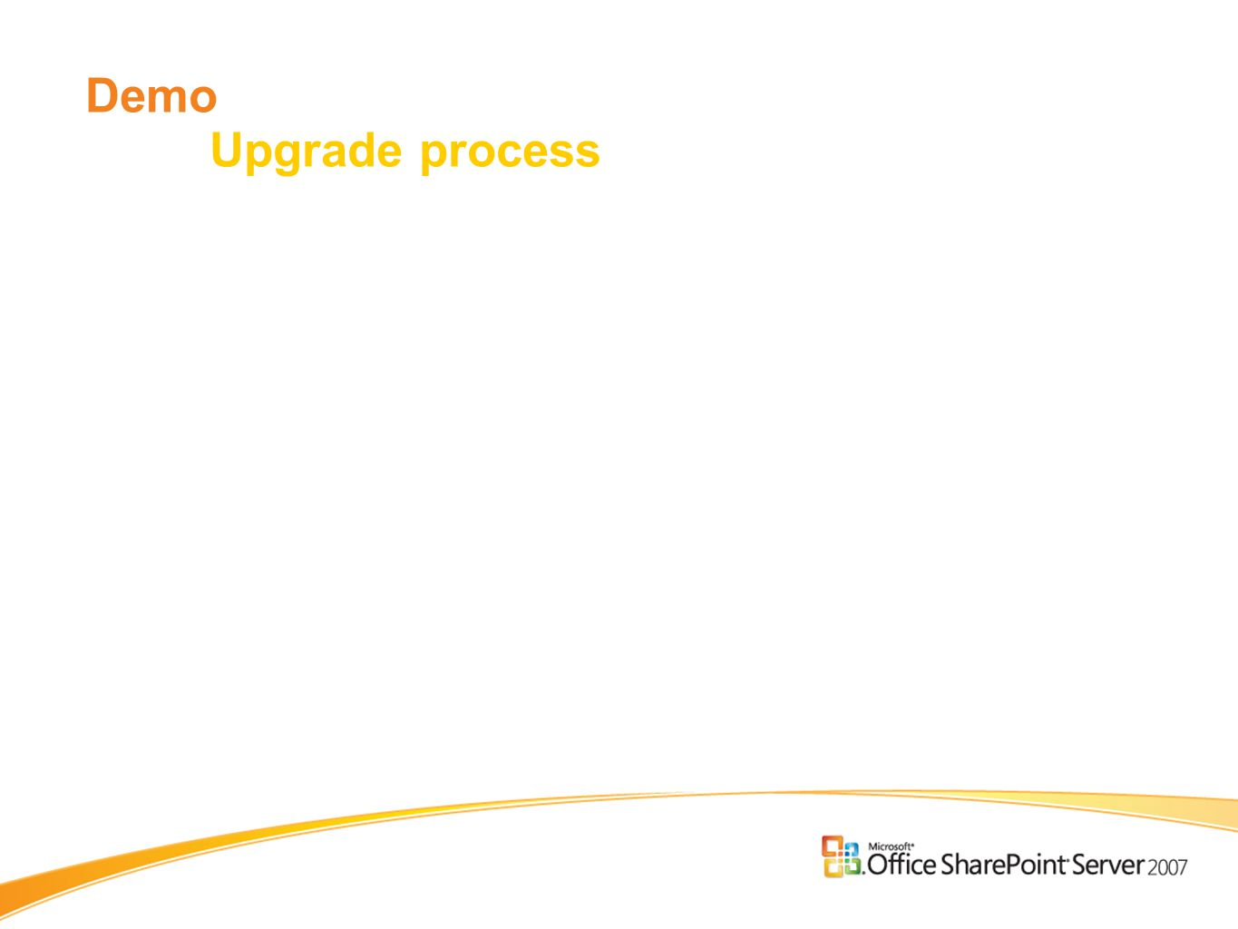 Demo Upgrade process