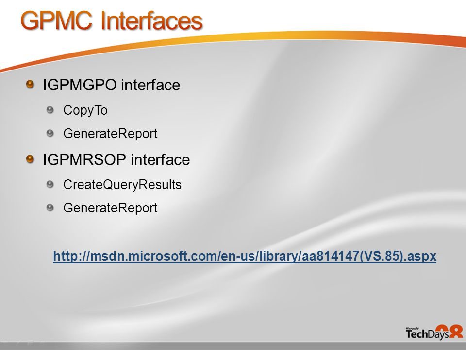 IGPMGPO interface CopyTo GenerateReport IGPMRSOP interface CreateQueryResults GenerateReport http://msdn.microsoft.com/en-us/library/aa814147(VS.85).aspx