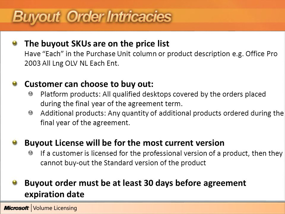 The buyout SKUs are on the price list Have Each in the Purchase Unit column or product description e.g.