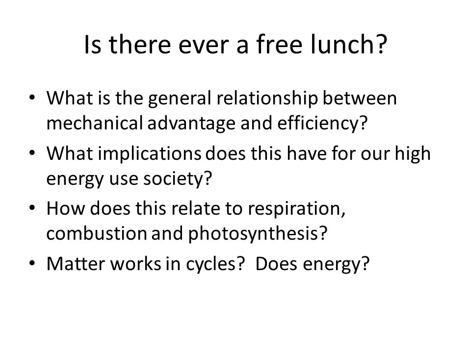 Is there ever a free lunch.